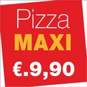 MAXI pizzas from €. 9.90